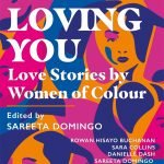 The cover of Who's Loving You - a short story collection edited by Sareeta Domingo